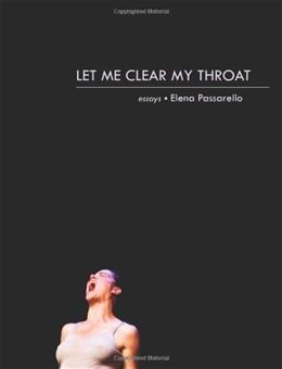Let Me Clear My Throat: Essays, by Passarello 9781936747450