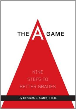 Game: 9 Steps to Better Grades, by Sufka 9781936946020