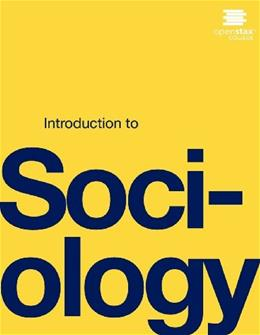 Introduction to Sociology, by OpenStax College 9781938168017
