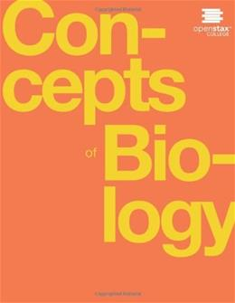 Concepts of Biology, by OpenStax College 9781938168116