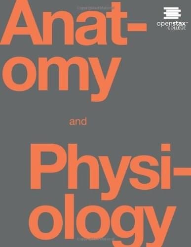 Anatomy and Physiology, by OpenStax College | 9781938168130 | Bookbyte