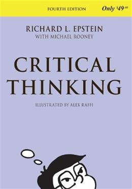 Critical Thinking, by Epstein, 4th Edition 9781938421020