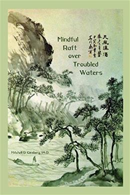 Mindful Raft over Troubled Waters 9781938459498