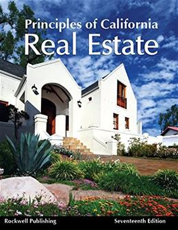 Principles of California Real Estate, by Haupt, 17th Edition 9781939259608