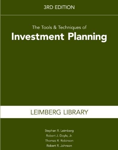 Tools and Techniques of Investment Planning, by Leimberg, 3rd Edition 9781939829160