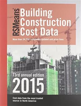 RSMeans Building Construction Cost Data, by Plotner, 73rd Edition 9781940238500