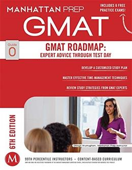 GMAT Roadmap: Expert Advice Through Test Day (Manhattan Prep GMAT Strategy Guides) 6th Revise 9781941234099