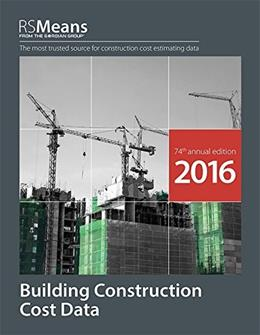 Building Construction Cost Data, by RSMeans, 74th Edition 9781943215010