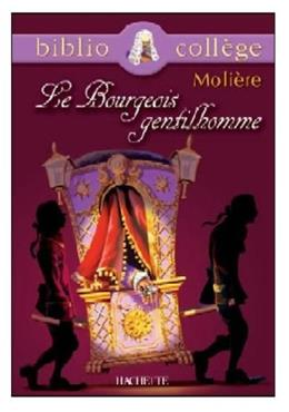 Le Bourgeois Gentilhomme (French Edition) Student 9782011679611