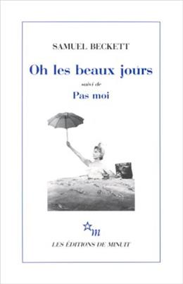 Oh Les Beaux Jours (French Edition) French Tex 9782707300553