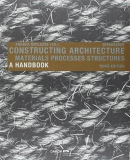Constructing Architecture 3 9783038214526