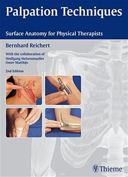 Palpation Techniques, by Reichert, 2nd Edition 9783131463425