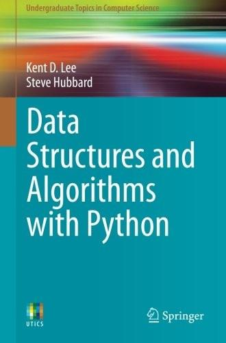Data Structures and Algorithms with Python, by Lee 9783319130712