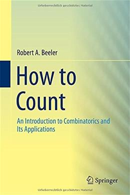 How to Count: An Introduction to Combinatorics and Its Applications 9783319138435