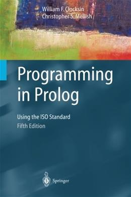 Programming in Prolog, by Clocksin, 5th Edition 9783540006787