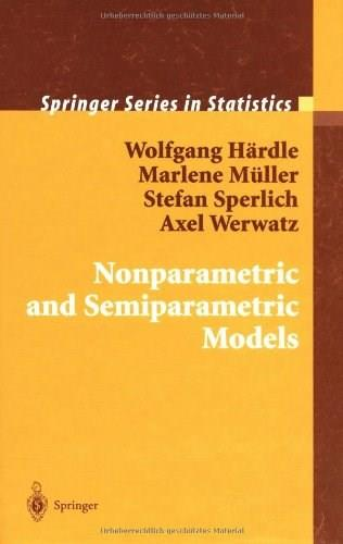 Nonparametric and Semiparametric Models, by Hardle 9783540207221