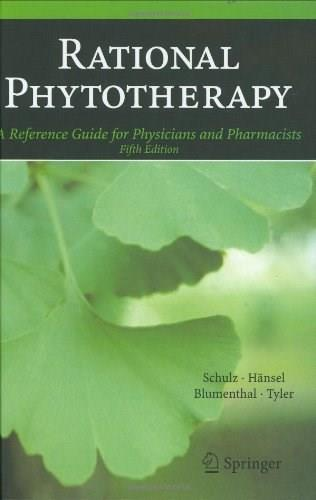 Rational Phytotherapy: A Reference Guide for Physicians and Pharmacists, by Schultz, 5th Edition 9783540408321
