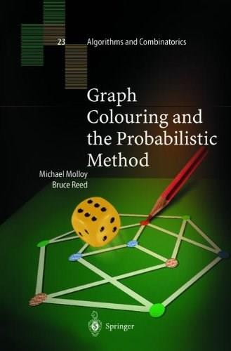 Graph Colouring and the Probabilistic Method 9783540421399