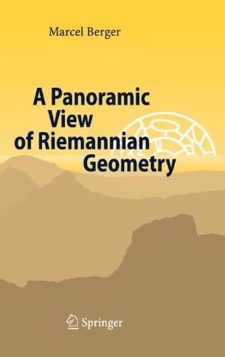 Panoramic View of Riemannian Geometry, by Berger 9783540653172