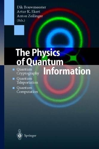 Physics of Quantum Information, by Bouwmeester 9783540667780