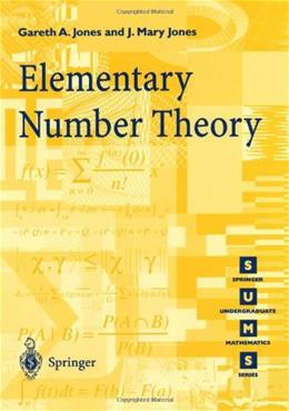 Elementary Number Theory, by Jones 9783540761976