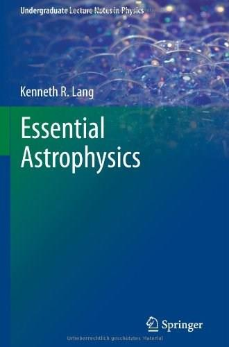 Essential Astrophysics, by Lang 9783642359620