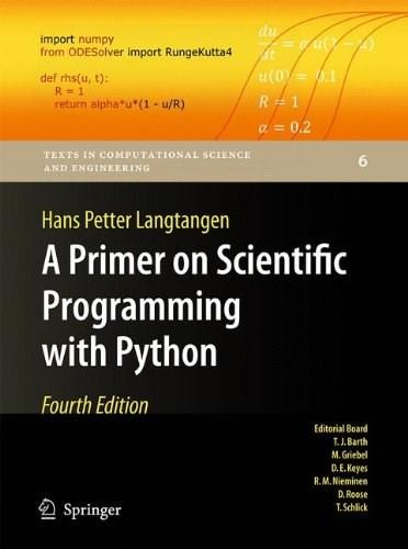 Primer on Scientific Programming with Python, by Langtangen, 4th Edition 9783642549588