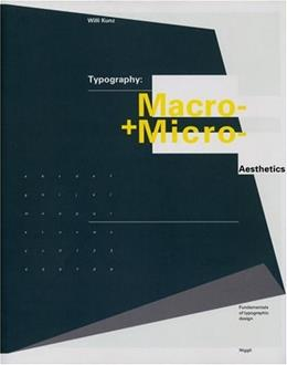 Typography: Macro and Microaesthetics, by Kunz, Revised and Expanded Edition 9783721203486