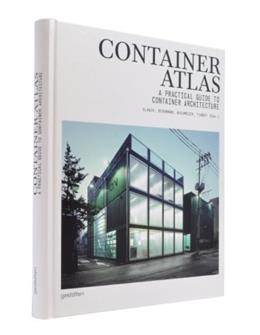 Container Atlas: A Practical Guide to Container Architecture 9783899552867