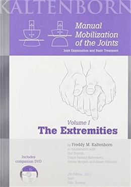 Manual Mobilization of the Joints; The Extremities, by Kaltenborn, 7th Edition 7 w/DVD 9788270540709