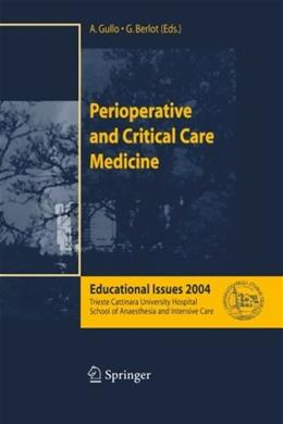 Perioperative and Critical Care Medicine: Educational Issues 2004, by Gullo 9788847002784