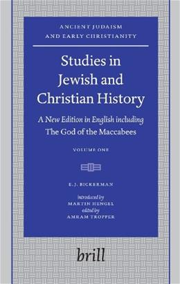 Studies in Jewish and Christian History (Ancient Judaism and Early Christianity) New Ed 9789004152946
