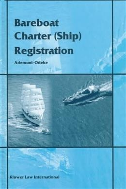 Bareboat and Charter Ship Registration, by Ademuni-Odeke 9789041105134