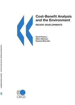 Cost Benefit Analysis And the Environment, by Pearce 9789264010048