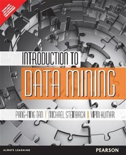 Introduction to Data Mining, by Tan, INDIA EDITION 9789332518650