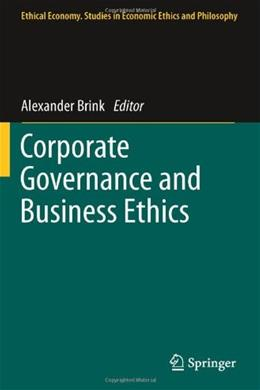 Corporate Governance and Business Ethics, by Brink 9789400715875