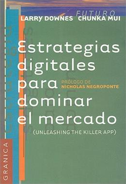 Estrategias digitales para dominar el mercado, by Downes 9789506412906