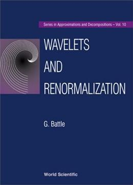 Wavelets and Renormalization, by Battle 9789810226244