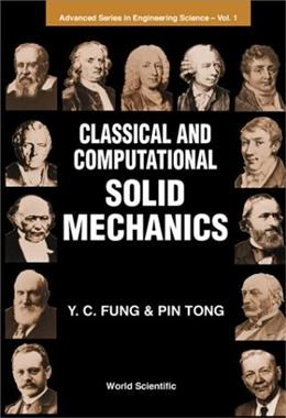 Classical and Computational Solid Mechan, by Fung 9789810239121