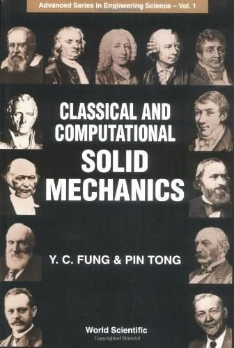 Classical and Computational Solid Mechanics, by Fung 9789810241247