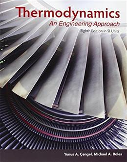 Thermodynamics in SI Units: An Engineering Approach, by Cengel, 8th Edition 9789814595292