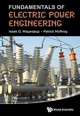 Fundamentals of Electric Power Engineering 9789814616584