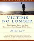 Victims No Longer: The Classic Guide for Men Recovering from Sexual Child Abuse, by Lew, 2nd Edition
