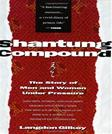 Shantung Compound: The Story of Men and Women Under Pressure, by Gilkey