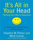 Its All in Your Head: Thinking Your Way to Happiness