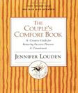 Couples Comfort Book: A Creative Guide for Renewing Passion, Pleasure and Commitment