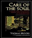 Care of the Soul, by Moore