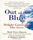 Out of the Blue: Delight Comes into Our Lives