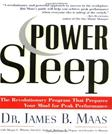 Power Sleep: The Revolutionary Program That Prepares Your Mind for Peak Performance, by Maas