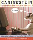 Caninestein: Unleashing the Genius in YOUR Dog